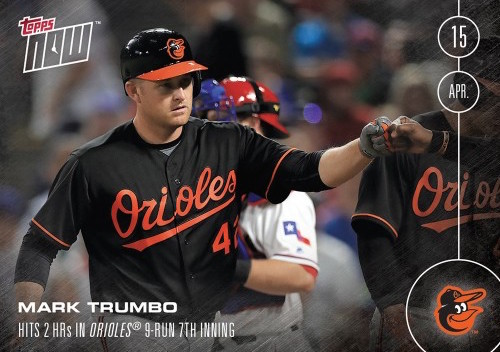 MARK TRUMBO - 2016 TOPPS NOW CARD 23 - PRINT RUN: 285 CARDS