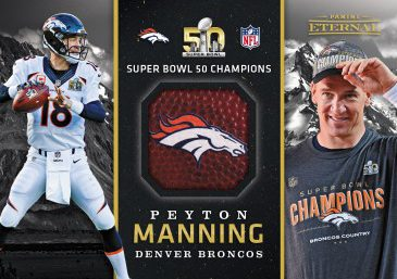 Peyton Manning SB50 Football - 2016 Panini Eternal Memorabilia Card #PE-PM1 - 1/1 – September 7 $2,499.99