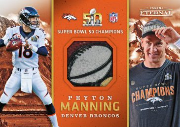 Peyton Manning SB50 Football - 2016 Panini Eternal Memorabilia Card #PE-PM1 - 1/5 – September 7 $1,249.99